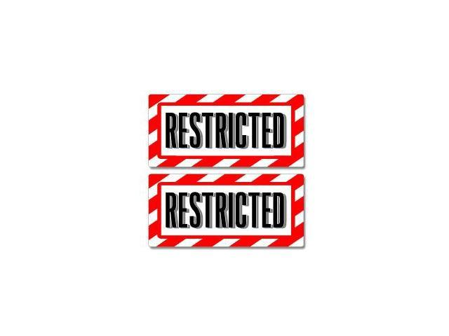 Restricted Sign Stickers - 5