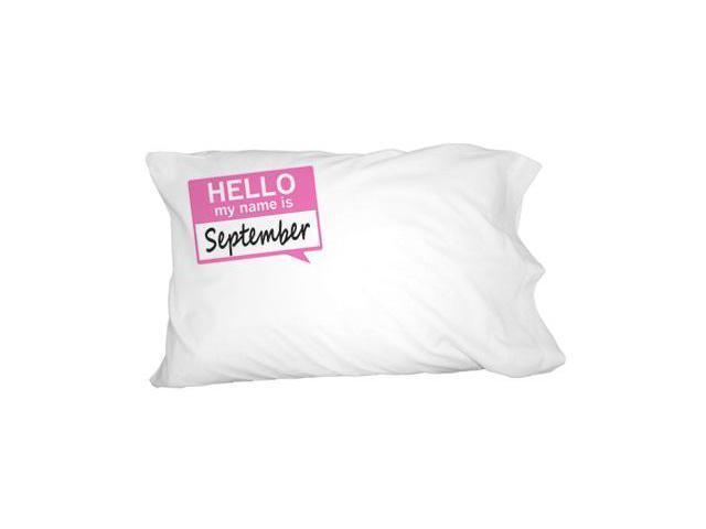 September Hello My Name Is Novelty Bedding Pillowcase Pillow Case
