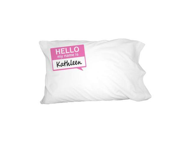 Kathleen Hello My Name Is Novelty Bedding Pillowcase Pillow Case