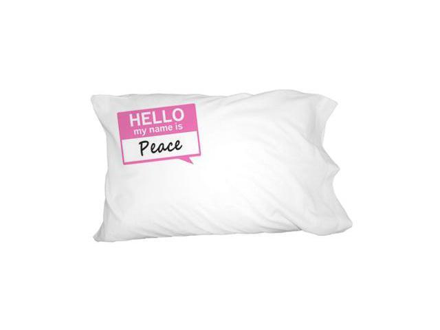 Peace Hello My Name Is Novelty Bedding Pillowcase Pillow Case