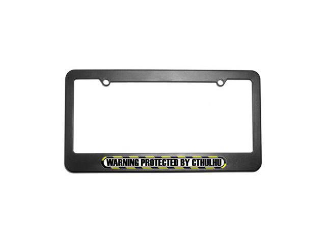 Protected By CTHULHU License Plate Tag Frame