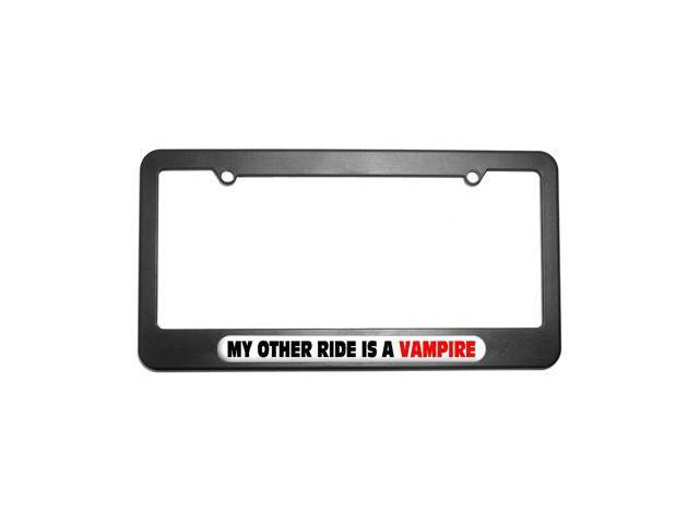 My Other Ride Is A Vampire License Plate Tag Frame