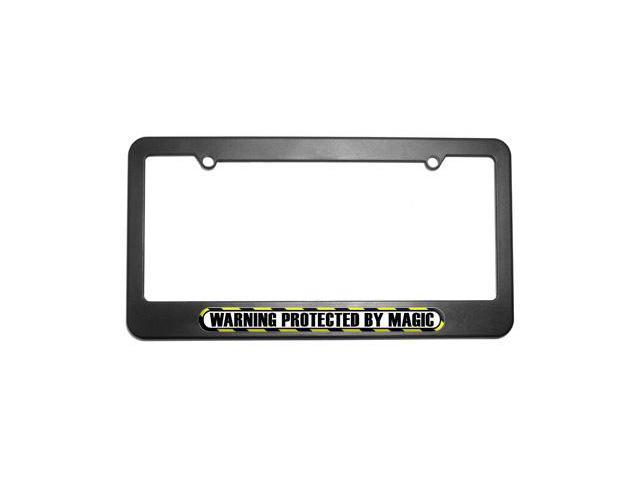 Protected By Magic License Plate Tag Frame