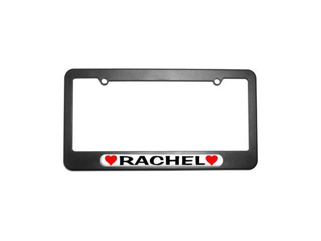 Rachel Love with Hearts License Plate Tag Frame