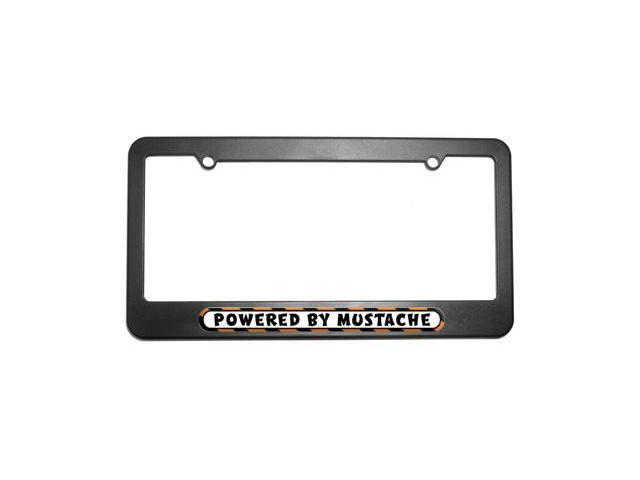 Powered By Mustache License Plate Tag Frame