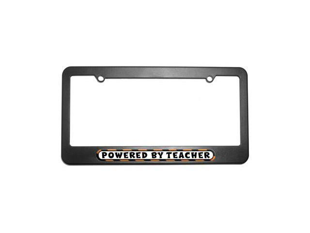 Powered By Teacher License Plate Tag Frame
