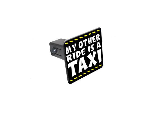 My Other Ride Is A Taxi - 1 1/4 inch (1.25