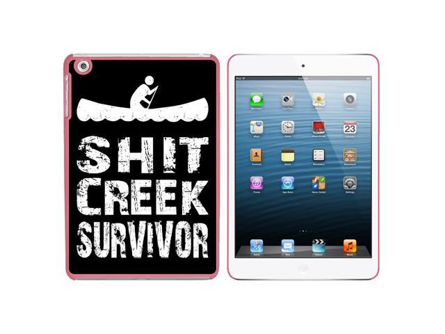 Sh*t Creek Survivor Snap On Hard Protective Case for Apple iPad Mini - Pink