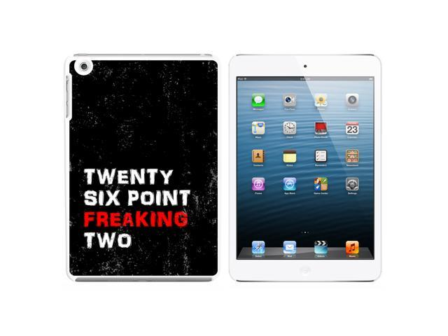 Twenty Six Point Freaking Two 26.2 Marathon Snap On Hard Protective Case for Apple iPad Mini - White