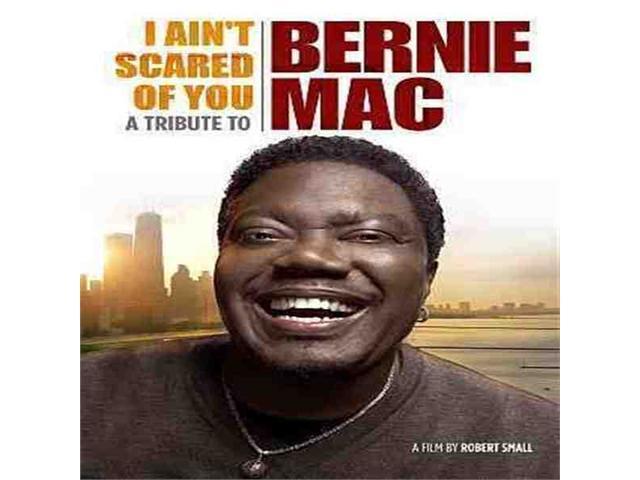I Ain'T Scared Of You:Trib Bernie Mac