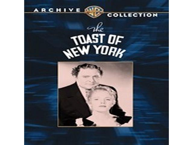 Toast Of New York, The