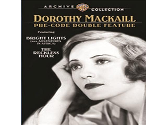 Bright Lights / The Reckless Hour: Dorothy Mackaill Pre-Cod