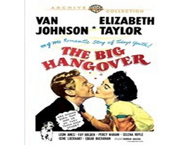 Big Hangover, The