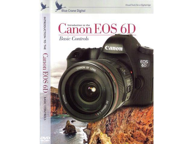 Blue Crane Digital Canon EOS 6D: Basic Controls DVD Digital Camera Video Guide