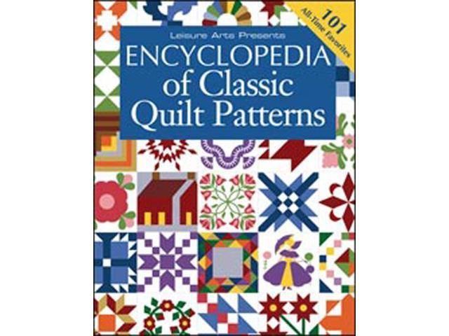 Leisure Arts-Encyclopedia Of Classic Quilt Patterns