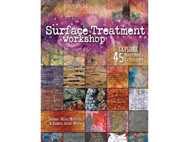 Surface Treatment Workshop North Light Books F&W Publications NLB-Z8042
