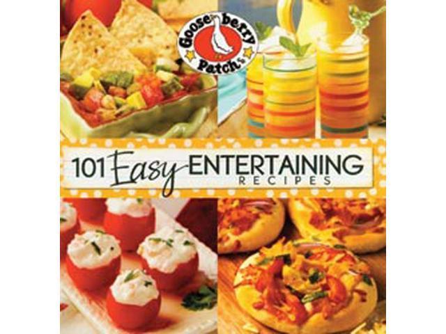 101 Easy Entertaining Recipes -