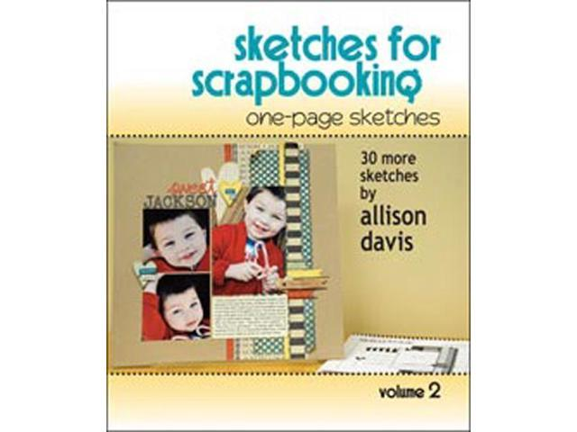 Scrapbook Generation-One Page Sketches For Scrapbooking Vol 2