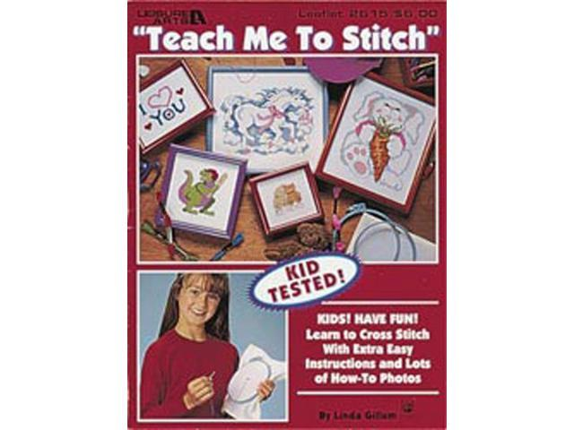 Leisure Arts-Teach Me To Stitch