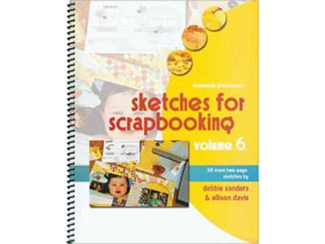 Scrapbook Generation-Sketches For Scrapbooking Volume 6