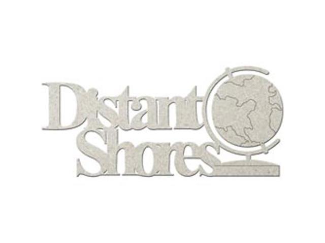 Die-Cut Grey Chipboard Word-Distant Shores 6