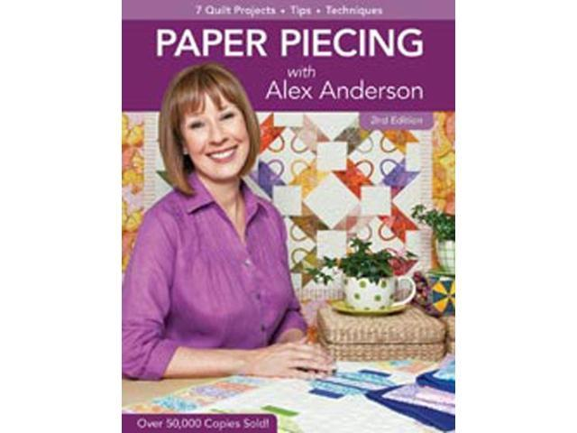 C & T Publishing-Paper Piecing With Alex Anderson