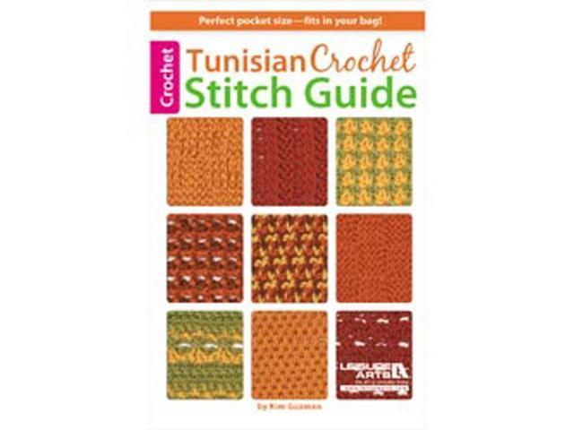 Leisure Arts-Tunisian Crochet Stitch Guide