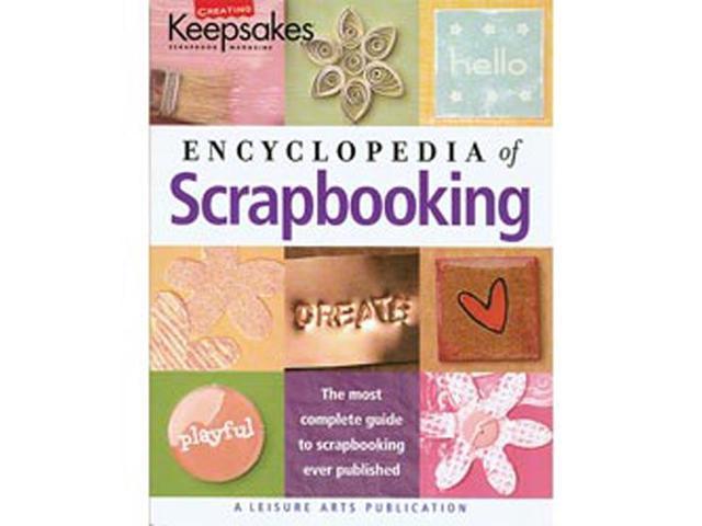 Leisure Arts-CK Encyclopedia Of Scrapbooking