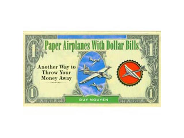 Sterling Publishing-Paper Airplanes With Dollar Bills