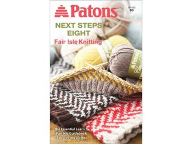 Patons-Next Steps Eight: Fairisle Knitting