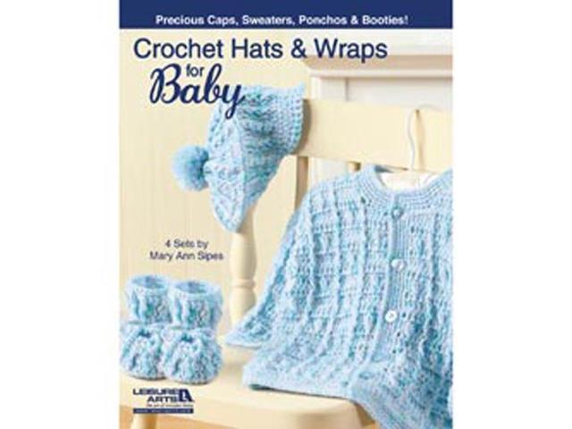Leisure Arts-Crochet Hats And Wraps For Baby