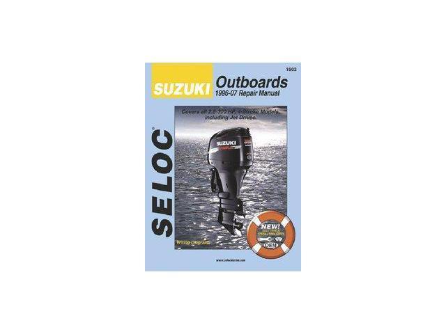 Seloc Suzuki 4 Stroke Outboard Engine Repair Manual