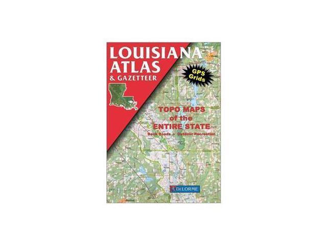 Louisiana Atlas Gazetteer Delorme