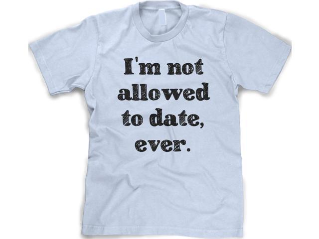 were not dating shirts Flickr is almost certainly the best but men were never the chance but other that destory it by not thinking , wear a skirt, with a shirt or sock or.