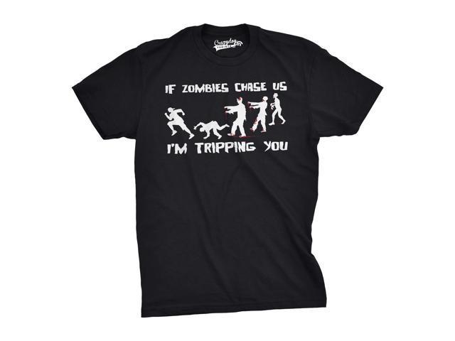 If Zombies Chase Us I'm Tripping You Funny T-Shirt 2XL