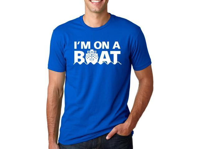 Im On A Boat T Shirt Funny Cruise Ship Sketch Comedy Song Fishing Tees (Blue) M