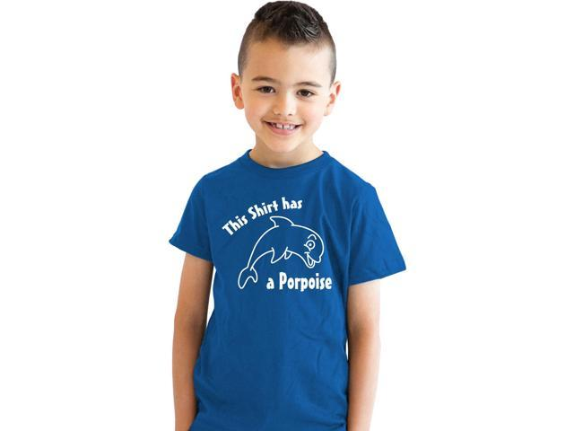 This Shirt Has A Porpoise Youth T Shirt Funny Puns Shirts For Kids (Blue) L