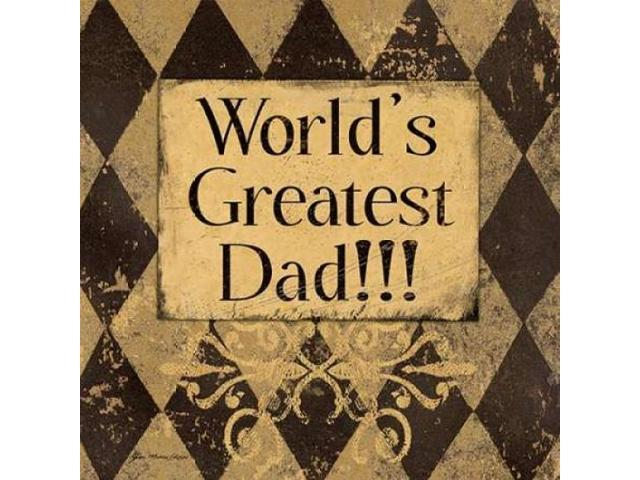 Worlds Greatest Dad Poster Print by Jo Moulton (24 x 24)
