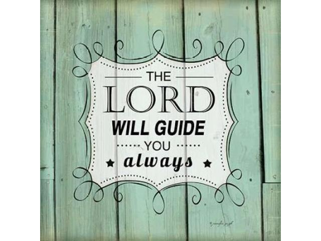 The Lord Will Guide You Poster Print by Jennifer Pugh (12 x 12)