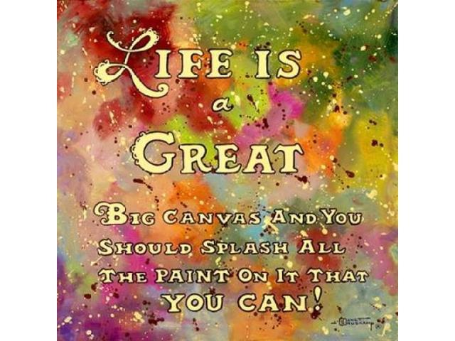 Life is like a great big canvas Poster Print by Janet Kruskamp (24 x 24)