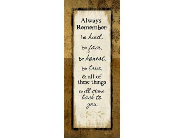Always Remember Poster Print by Jennifer Pugh (10 x 20)