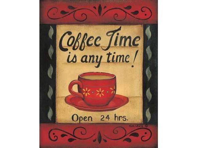 Coffee Time is Any Time Poster Print by Kim Lewis (24 x 30)