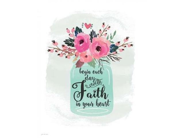 Faith in Your Heart Poster Print by Jo Moulton (24 x 30)