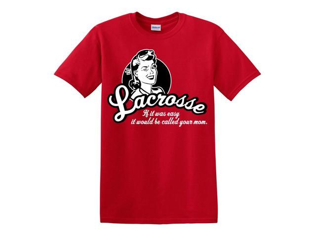 Easy Mom Lacrosse T-Shirt