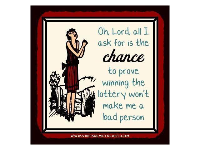 Winning The Lottery Won't Make Me A Bad Person Mini Vintage Tin Sign