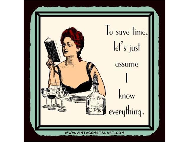 Assume I Know Everything Mini Vintage Tin Sign