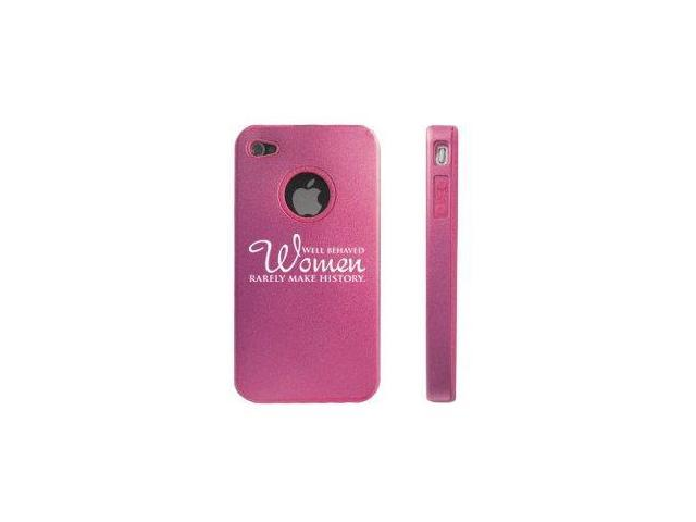 Apple iPhone 4 4S 4G Pink D8278 Aluminum & Silicone Case Well Behaved Women History