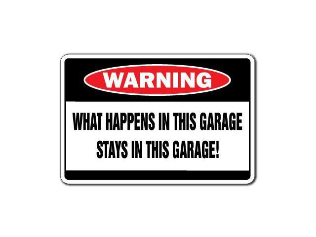 Man Cave Signs Walmart Canada : What happens in this garage warning sign funny signs man