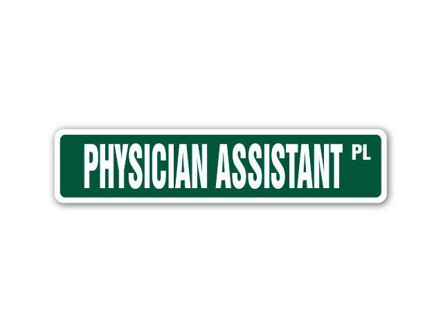 physician assistant street sign medical doctor office pa