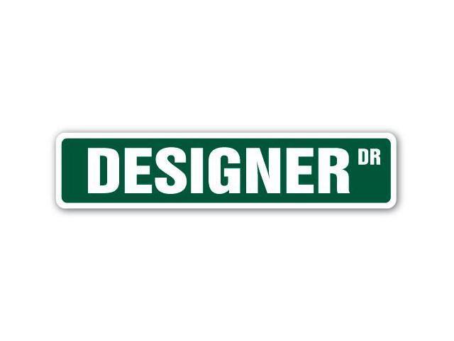 Designer Street Sign Interior Fashion Design Clothes